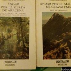 Libros de segunda mano: PENTHALON ANDAR POR LA SIERRA DE ARACENA, ANDAR POR EL MACIZO DE GRAZALEMA. Lote 84141410