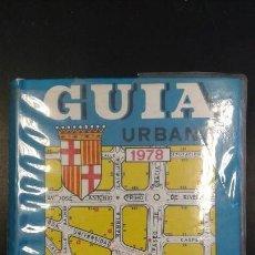 Libros de segunda mano: GUIA URBANA DE BARCELONA 1978 - JOSE PAMIAS EDITOR. Lote 84581920