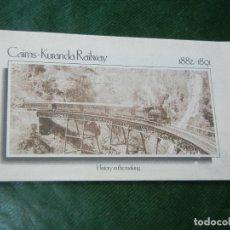 Libros de segunda mano: FERROCARRIL. CAIRNS - KURANDA RAILWAY 1882 - 1891 - TRENES 1990S AUTRALIA. Lote 85065316