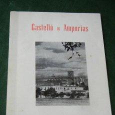 Libros de segunda mano: CASTELLO DE AMPURIAS, 1969, DEDICADO. Lote 85065900