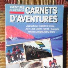 Libros de segunda mano: CARNETS D'AVENTURES 1988 GUILDE EUROPÉENNE DU RAID, ALBIN MICHEL LES PLUS BEAUX EXPLOITS DE L'ANNÉE . Lote 85664256