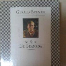Libros de segunda mano: AL SUR DE GRANADA. GERALD BRENAN. Lote 86095004