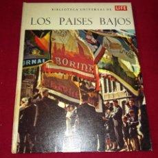 Libros de segunda mano: BIBLIOTECA UNIVERSAL LIFE - LOS PAISES BAJOS. Lote 86275792