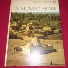 Libros de segunda mano: BIBLIOTECA UNIVERSAL LIFE - EL MUNDO ARABE. Lote 86280432
