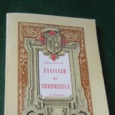 Libros de segunda mano: GUIA OFICIAL SANTIAGO DE COMPOSTELA, DEL PEREGRINO Y DEL TURISTA, DE ROMAN LOPEZ, 17 EDICION, 1972. Lote 86375796
