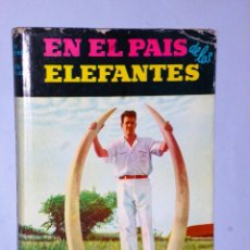 Libros de segunda mano - EN EL PAÍS DE LOS ELEFANTES. UN RECORD DE CAZA EN LA GUINEA ESPAÑOLA - 86519748