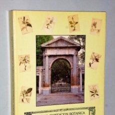 Libros de segunda mano: LA REAL EXPEDICIÓN BOTÁNICA A NUEVA ESPAÑA 1787-1803.. Lote 86597128