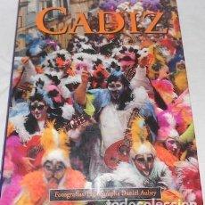 Libros de segunda mano: CÁDIZ, PRÓLOGO DE FERNANDO QUIÑONES, FOTOGRAFÍAS DE DANIEL AUBRY, ESPAÑOL E INGLÉS, ED. ESTELAR, 92. Lote 87508072