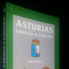 Libros de segunda mano: ASTURIAS CONCEJO A CONCEJO / RIBADESELLA, CARAVIA Y COLUNGA / 4. Lote 87598072