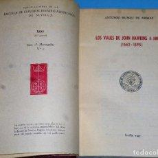 Libros de segunda mano: LOS VIAJES DE JOHN HAWKINS A AMERICA (1562-1595). Lote 87619476