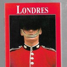 Libros de segunda mano: LONDRES. LOS LIBROS DEL VIAJERO. 1989. EDICIONES EL PAIS AGUILAR. Lote 87743356