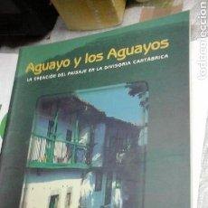 Livros em segunda mão: AGUAYO Y LOS AGUAYOS.MANUEL GARCIA ALONSO.2001. Lote 87836160