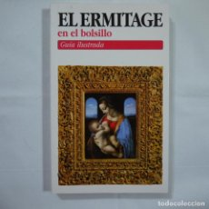 Libros de segunda mano: EL HERMITAGE EN EL BOLSILLO. GUÍA ILUSTRADA - EDITORIAL ALFA COLOUR - 2003. Lote 88314896