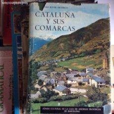 Libros de segunda mano: CATALUÑA Y SUS COMARCAS. Lote 88741670