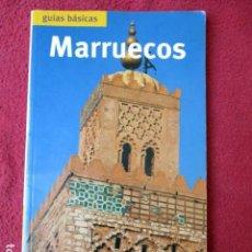 Libros de segunda mano: GUÍAS BÁSICAS. MARRUECOS. 2002. Lote 88923760