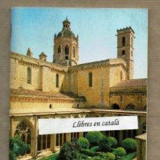 Libros de segunda mano: GUÍA HISTÒRICO-DESCRIPTIVA DEL MONESTIR DE SANTES CREUS 1990 - FOTO RAYMOND. Lote 89664836