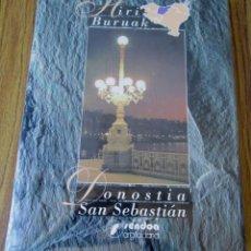 Libros de segunda mano: SAN SEBASTIA - DONOSTIA // LA CIUDAD VIDA – PAISAJES – SÍMBOLOS // HERI BURUAK EDT, SENDOA. Lote 89865588