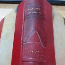 Libros de segunda mano: EL MUNDO EN COLOR I ITALIA DORÉ OGRIZEK EDIT CASTILLA AÑO 1958. Lote 90650585