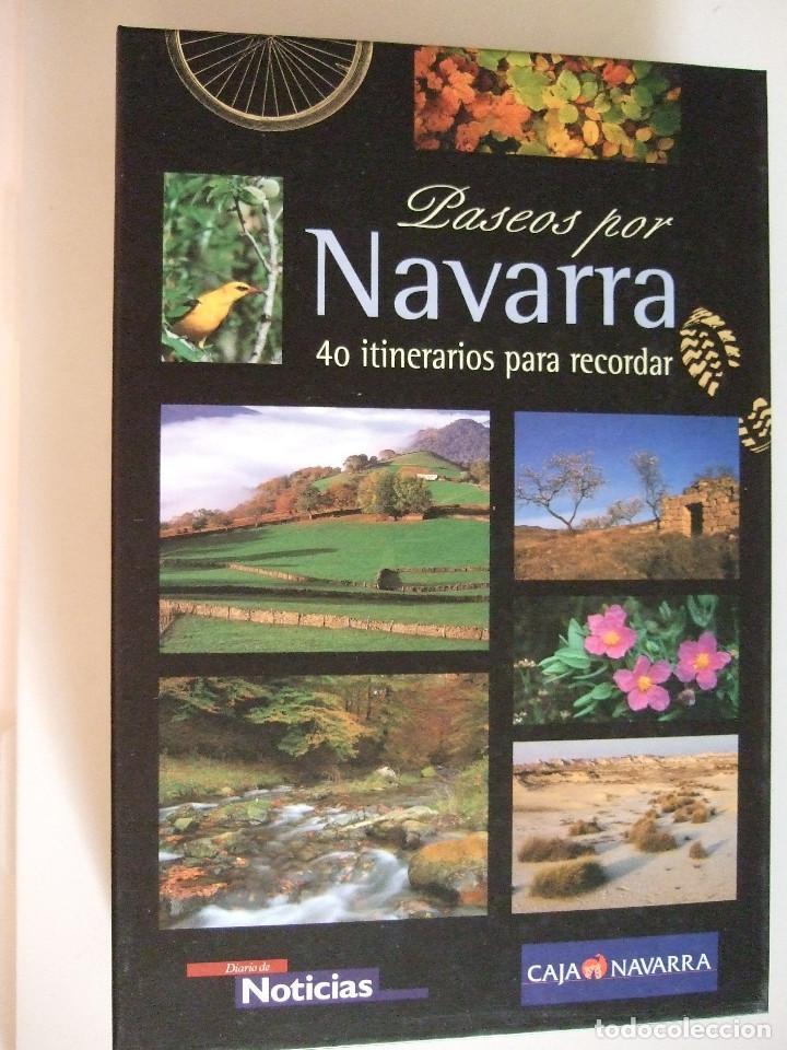 PASEOS POR NAVARRA - 40 ITINERARIOS PARA RECORDAR - 30 RECORRIDOS A PIE Y 10 PARA BICICLETA - 2000 - (Libros de Segunda Mano - Geografía y Viajes)