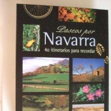 Libros de segunda mano: PASEOS POR NAVARRA - 40 ITINERARIOS PARA RECORDAR - 30 RECORRIDOS A PIE Y 10 PARA BICICLETA - 2000 -. Lote 91010325