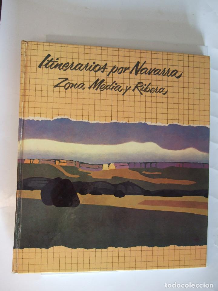 ITINERARIOS POR NAVARRA - ZONA MEDIA Y RIBERA - 1978 SALVAT - 166 PAGINAS - TAPAS DURAS (Libros de Segunda Mano - Geografía y Viajes)