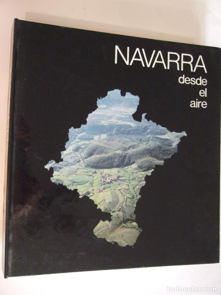 NAVARRA DESDE EL AIRE - 1988 - TAPAS DURAS (Libros de Segunda Mano - Geografía y Viajes)