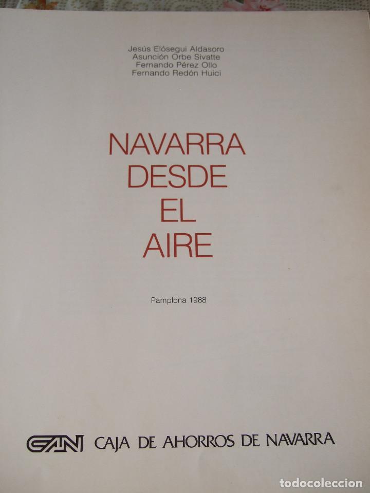 Libros de segunda mano: NAVARRA DESDE EL AIRE - 1988 - TAPAS DURAS - Foto 3 - 91012255