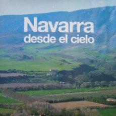 Libros de segunda mano: NAVARRA DESDE EL CIELO 1997. Lote 92398655