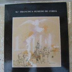 Libros de segunda mano: CALLEJEANDO POR VALENCIA - FRANCISCA OLMEDO DE CERDÀ - TURISMO E HISTORIA DE VALENCIA. Lote 92904400