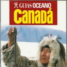 Libros de segunda mano: CANADA - GUIA OCEANO - 407 PAGINAS - 22,5 X 15,5 - NUEVA . Lote 93327280