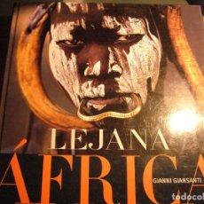 Libros de segunda mano: LEJANA AFRICA--GIANNI GIANSANTI--CIRCULO DE LECTORES--2004. Lote 93843275