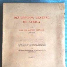 Libros de segunda mano: DESCRIPCIÓN GENERAL DE ÁFRICA I (LUIS DEL MARMOL, FACSÍMIL) 1953, SIN USAR. Lote 94108365