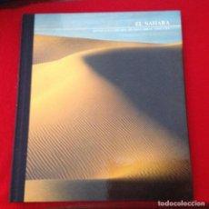 Libros de segunda mano: EL SAHARA, ZONAS SALVAJES DEL MUNDO, LIBROS TIME-LIFE. Lote 94321958