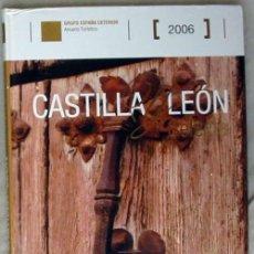 Libros de segunda mano: CASTILLA Y LEÓN SELECTA - ANUARIO TURÍSTICO 2006 - VER INDICE Y FOTOS. Lote 94327442
