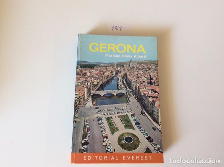 GUIA DE GERONA / MARIANO OLIVER ALBERTI -ED. EVEREST 1968 (Libros de Segunda Mano - Geografía y Viajes)
