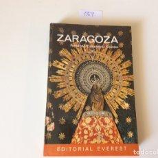 Libros de segunda mano: GUIA DE ZARAGOZA / FERNANDO CASAMAYOR CASALES-ED. EVEREST 1969. Lote 94746323