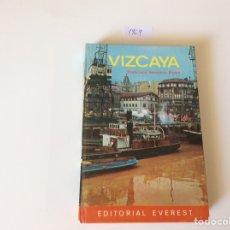 Libros de segunda mano: GUIA DE VIZCAYA / FRANCISCO SESMERO PÉREZ -ED. EVEREST 1969. Lote 94746779