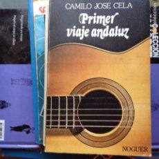 Libros de segunda mano: PRIMER VIAJE ANDALUZ CAMILO JOSÉ CELA. Lote 94885036