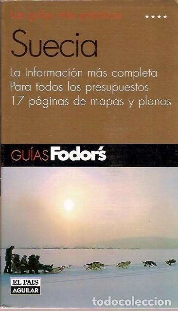 SUECIA GUIAS FODORS EL PAIS AGUILAR (Libros de Segunda Mano - Geografía y Viajes)