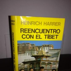 Libros de segunda mano: HEINRICH HARRER - REENCUENTRO CON EL TÍBET - JUVENTUD. 1985, 1ª ED. - FOTOS - MUY BUEN ESTADO. Lote 95408091