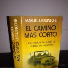 Libros de segunda mano: MANU LEGUINECHE - EL CAMINO MÁS CORTO CÍRCULO, 1980 - CARTONÉ - FOTOS - MUY BUEN ESTADO. Lote 95408523