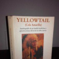 Libros de segunda mano: MICHAEL O. FITZGERALD - YELLOWTAIL (COLA AMARILLA) - OLAÑETA, 1994, 1ª ED. - ILUSTRADO - ESCASO. Lote 95409299