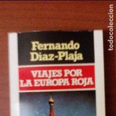 Libros de segunda mano: VIAJES POR LA EUROPA ROJA. Lote 95709591