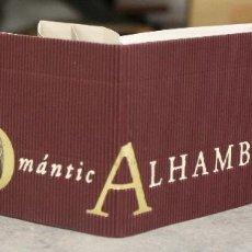 Libros de segunda mano: ROMANTIC ALHAMBRA. ALHAMBRA DE GRANADA. LIBRO CON 4 VISTAS EN POP UP. Lote 95797887