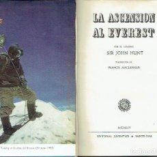 Libros de segunda mano: LA ASCENSIÓN AL EVEREST. JOHN HUNT.. Lote 95816147