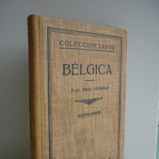 Libros de segunda mano: BÉLGICA - PAUL OSWALD - EDITORIAL LABOR, S.A. - AÑO 1933. Lote 95852215