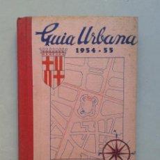 Libros de segunda mano - Guía Urbana de Barcelona. Año 1954-55. - 95858491