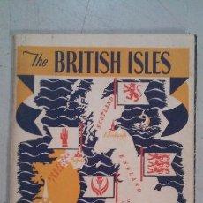 Libros de segunda mano: THE BRITISH ISLES. TRAVEL ASSOCIATION. 1949. Lote 95983795