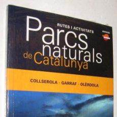 Libros de segunda mano: PARCS NATURALS DE CATALUNYA - COLLSEROLA GARRAF OLERDOLA - EN CATALAN - SIN ABRIR *. Lote 96099831