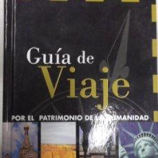 Libros de segunda mano: GUIA DE VIAJE. POR EL PATRIMONIO DE LA HUMANIDAD. EDITORIAL PLANETA. Lote 96462203